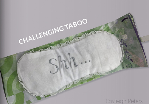 Sanitary towel with Shhh written on it